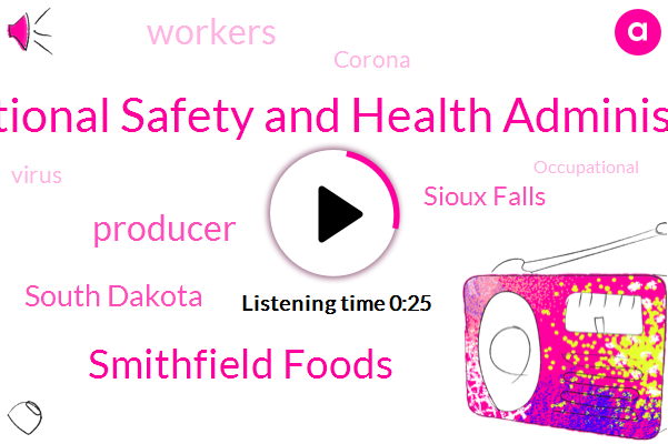 Occupational Safety And Health Administration,Smithfield Foods,Sioux Falls,South Dakota,Producer