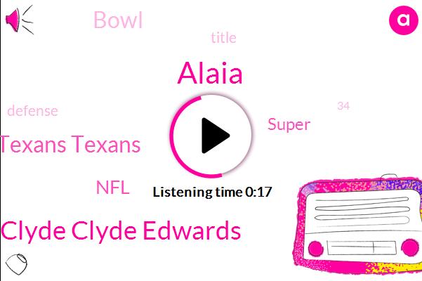 Houston Houston Houston Texans Texans,Clyde Clyde Clyde Edwards,NFL,Alaia