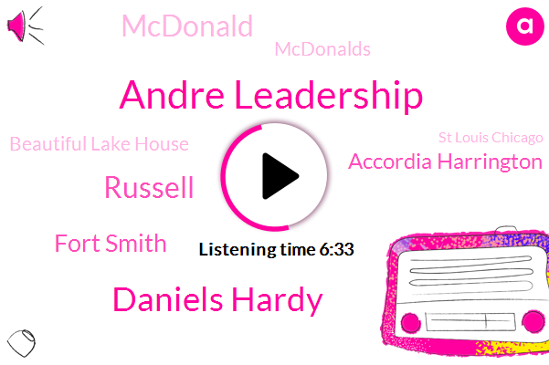 Russellville,Arkansas,Mcdonald,Andre Leadership,Founder And Ceo,Effingham,America,Mcdonalds,Beautiful Lake House,Daniels Hardy,Abed,Russell,Bakery Coast,St Louis Chicago,Fort Smith,Accordia Harrington