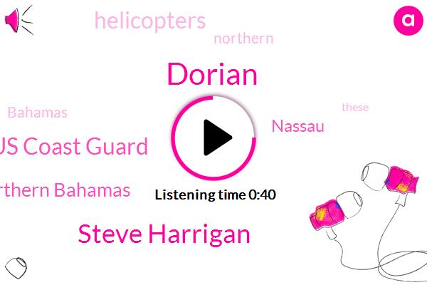 Northern Bahamas,Dorian,Steve Harrigan,Nassau,Us Coast Guard,Two Days