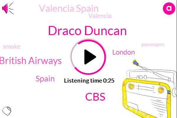 London,Spain,CBS,Valencia Spain,British Airways,Draco Duncan,Valencia
