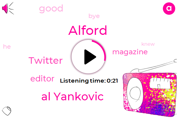Alford,Twitter,Editor,Al Yankovic,Sixty Seven Years
