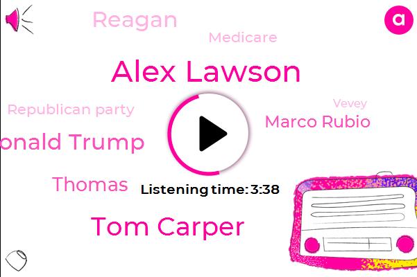 Republican Party,Alex Lawson,Vevey,Tom Carper,Donald Trump,Medicare,Delaware,Thomas,America,Marco Rubio,Reagan