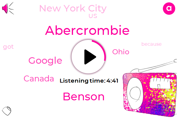 Canada,Abercrombie,Ohio,Benson,Google,New York City,United States,Twenty Five Percent,Eight Hundred Thousand Dollars,Twenty Five Twenty Six Percent,Eight Hundred Thousand Dollar,Twenty Twenty Five Percent,Ten Fifteen Percent