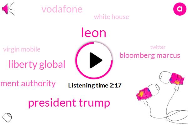 Iran,President Trump,France,Hungary,Germany,Hawaii,United States,Brent,America,Ireland,Donald Trump,Bloomberg,Senator,Vodafone,UK,Czech Republic,Romania,Liberty Global