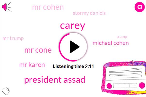 Attorney,Mr Cohen,Mr Cone,FBI,President Trump,France,Britain,Daniels,Michael Kern,Carey,Donald Trump,Mr Karen,New York,Michael Cohen,Assad,Damascus,Syria,United States