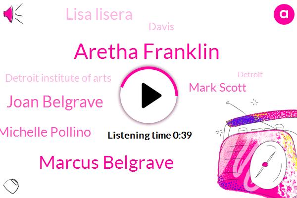 Aretha Franklin,Fox News,Marcus Belgrave,Joan Belgrave,Michelle Pollino,Detroit Institute Of Arts,Detroit,Mark Scott,Lisa Lisera,Florida,Davis