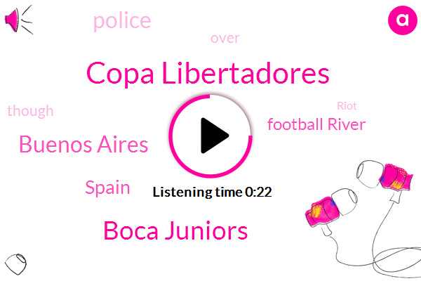 Copa Libertadores,Boca Juniors,Buenos Aires,Football River,Spain