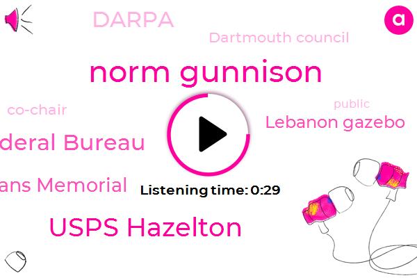 Usps Hazelton,Federal Bureau,Norm Gunnison,Veterans Memorial,Lebanon Gazebo,Darpa,Co-Chair,Dartmouth Council