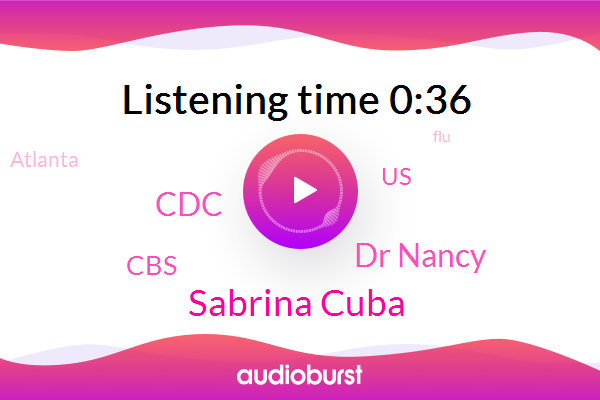 United States,CDC,Sabrina Cuba,Atlanta,FLU,Dr Nancy,CBS