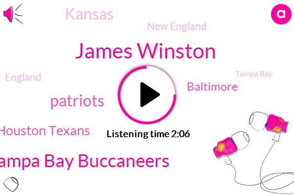 Baltimore,Tampa Bay,Tampa Bay Buccaneers,Patriots,New England,James Winston,Football,Houston Texans,Kansas,England,Hundred Percent