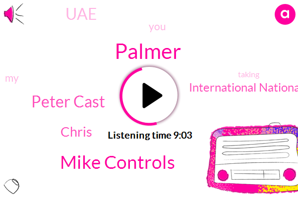 Mike Controls,UAE,Palmer,Peter Cast,Chris,International National Airport