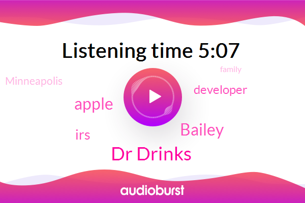 Apple,Dr Drinks,MAC,IRS,Developer,Bailey,Minneapolis