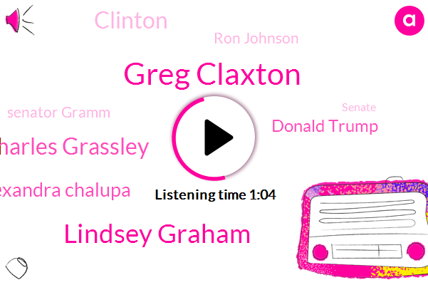 Twitter,Senate,Greg Claxton,Ukraine,Lindsey Graham,Charles Grassley,Alexandra Chalupa,Politico,Donald Trump,Saudi Arabia,White House,Clinton,Ron Johnson,DNC,Senator Gramm,President Trump