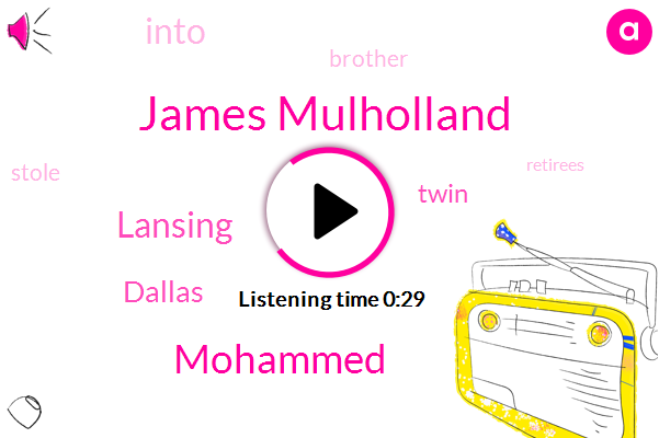 James Mulholland,Dallas,Lansing,Mohammed
