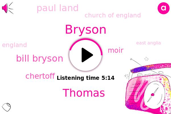 England,Bryson,Thomas,East Anglia,New Hampshire,Norfolk,Iowa,Church Of England,Bill Bryson,Chertoff,Moir,Paul Land,San Francisco