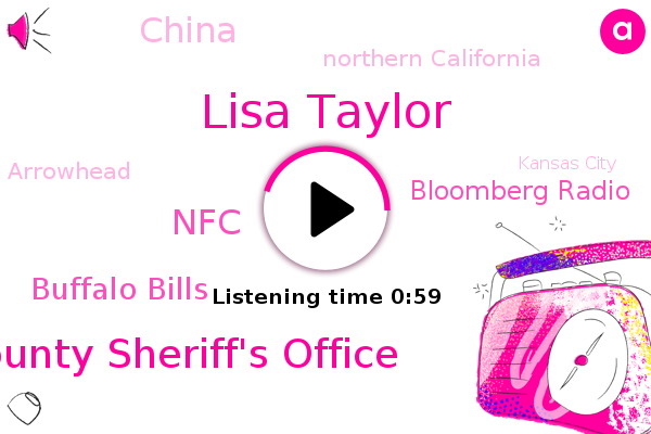 Placer County Sheriff's Office,Northern California,Green Bay Place Tampa Bay,China,Super Bowl,NFC,Buffalo Bills,Arrowhead,Lisa Taylor,Kansas City,Bloomberg Radio,Bloomberg