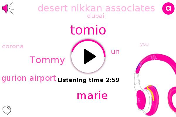 Dubai,Ben Gurion Airport,Tomio,Corona,UN,Marie,Desert Nikkan Associates,Tommy,Israel