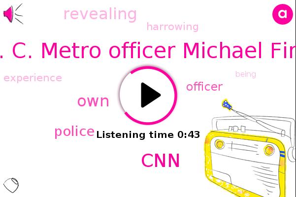 D. C. Metro Officer Michael Finn,CNN