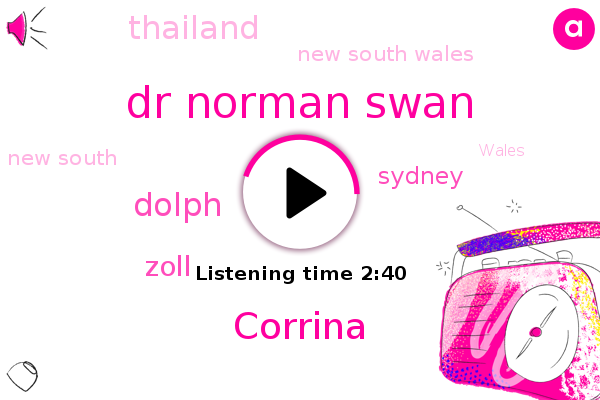 Dr Norman Swan,Sydney,Corrina,Dolph,Thailand,New South Wales,New South,Zoll,Wales