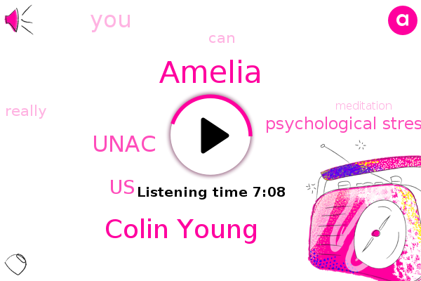 Psychological Stress,Amelia,United States,Colin Young,Unac