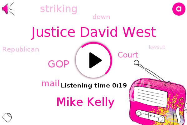 Justice David West,Mike Kelly,GOP