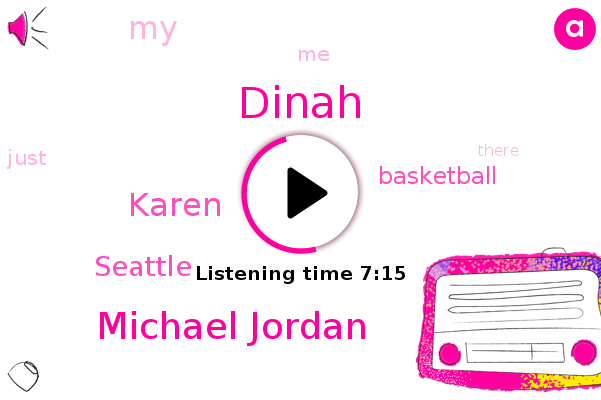 Dinah,Michael Jordan,Seattle,Basketball,Karen