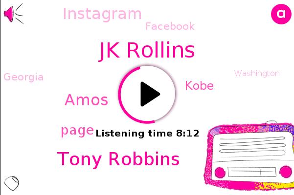 Jk Rollins,Tony Robbins,Instagram,Facebook,Amos,Page,Kobe,Coma,Georgia,Washington