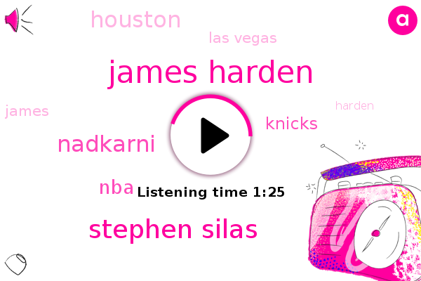 James Harden,Stephen Silas,NBA,Nadkarni,Houston,Las Vegas,Knicks