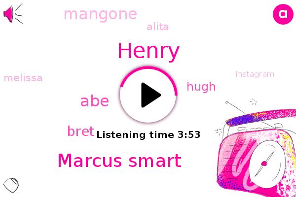 Marcus Smart,Instagram,ABE,Mccollum,Henry,Bret,Hugh,Mangone,Alita,Chess,Melissa
