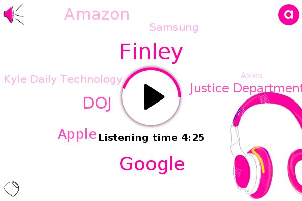 Google,DOJ,Apple,Justice Department,Amazon,Finley,Samsung,Kyle Daily Technology,Axios,Editor,Facebook,Kleenex,Xerox