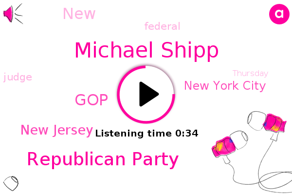 Republican Party,Michael Shipp,New Jersey,New York City,GOP