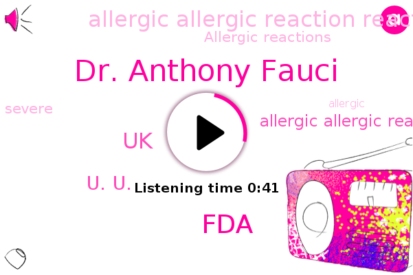 Listen: 2 UK healthcare workers experience severe allergic reactions from COVID vaccine