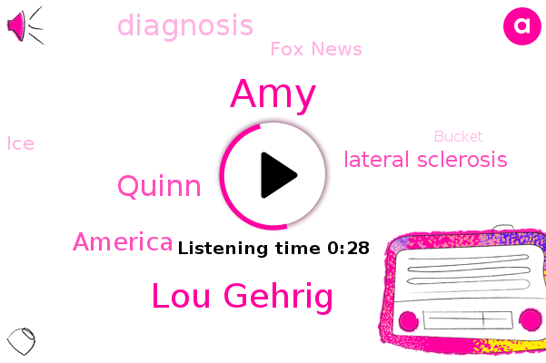 Lateral Sclerosis,Lou Gehrig,AMY,Diagnosis,Quinn,Fox News,America