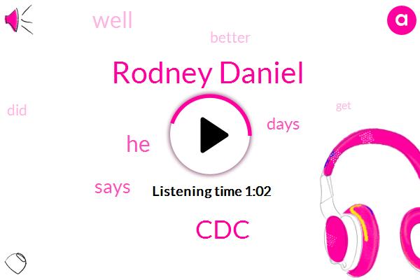 CDC,Rodney Daniel