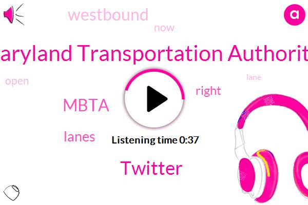 Maryland Transportation Authority,Twitter,Mbta