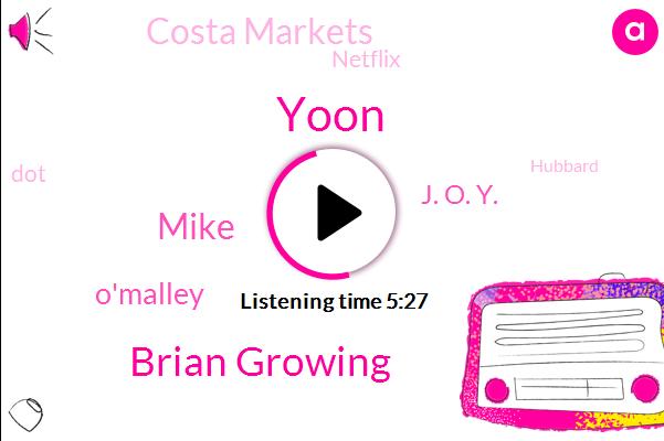 Costa Markets,Yoon,Brian Growing,Stalking,Netflix,DOT,Mike,O'malley,Hubbard,J. O. Y.,Utah