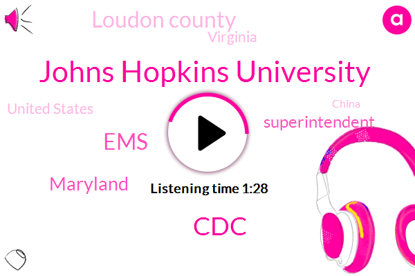 Superintendent,Loudon County,Virginia,Maryland,Johns Hopkins University,United States,China,Italy Wtop,CDC,EMS,Official
