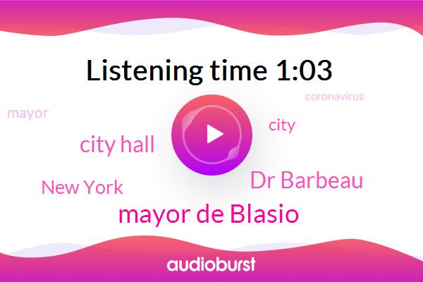 Mayor De Blasio,New York,Dr Barbeau,City Hall