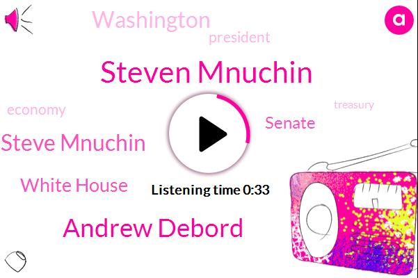 Steven Mnuchin,ABC,Andrew Debord,Washington,President Trump,White House,Senate,Steve Mnuchin