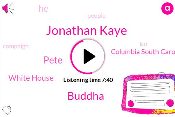 Jonathan Kaye,Buddha,Columbia South Carolina,White House,Pete