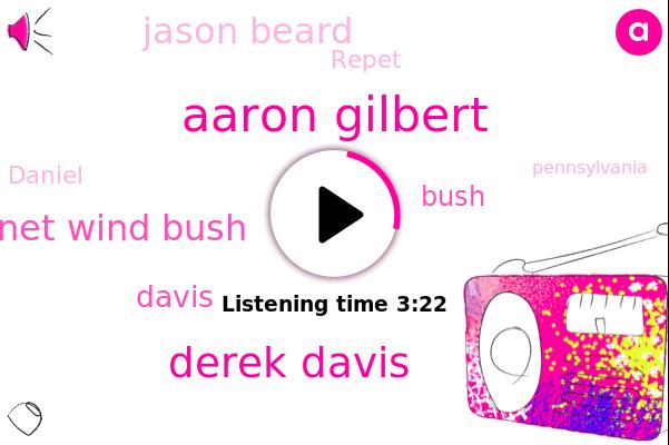 Aaron Gilbert,Derek Davis,Janet Wind Bush,Davis,Pittsburgh,Bush,Pennsylvania,Jason Beard,Cleveland,Repet,Daniel