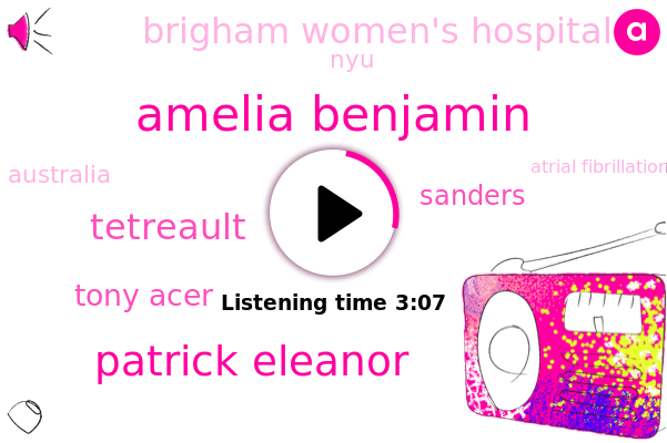 Atrial Fibrillation,Cardiac Death,Amelia Benjamin,Patrick Eleanor,Tetreault,Brigham Women's Hospital,Apnea,Tony Acer,Cardiovascular Disease,NYU,Sanders,Australia