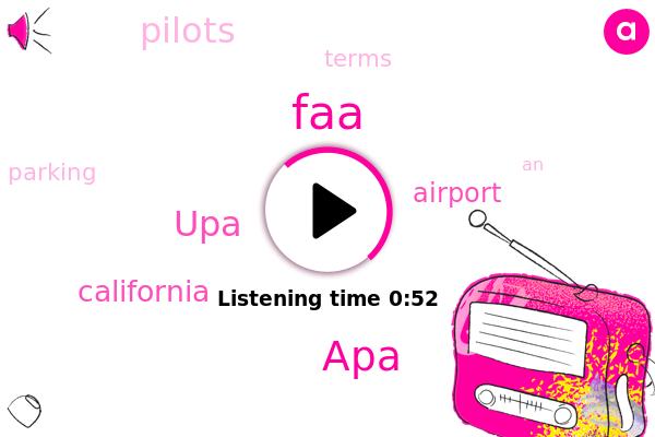 APA,FAA,UPA,California