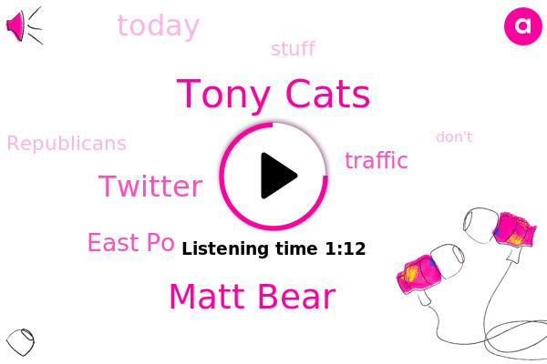 Tony Cats,Matt Bear,East Po,Tony,Twitter