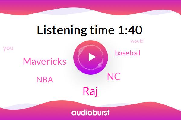 NC,Baseball,RAJ,Mavericks,NBA