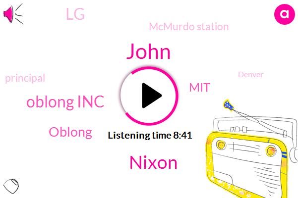 Facial Hair,Oblong Inc,Oblong,MIT,John,LG,Mcmurdo Station,Principal,Denver,Nixon,Arcada