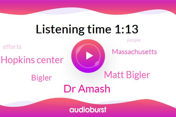 Bigler,Dr Amash,Johns Hopkins Center,Matt Bigler,Massachusetts,Kcbs