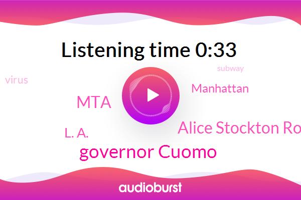 MTA,Governor Cuomo,L. A.,Manhattan,Alice Stockton Rossini W. O