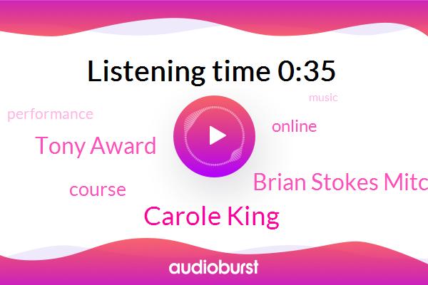 Carole King,Brian Stokes Mitchell,Tony Award